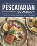 The Pescatarian Cookbook The Essential Kitchen Companion
