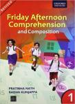 Friday Afternoon Comprehension and Composition 1: Primary – Pratibha Nath