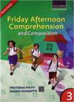 Oxford : Friday Afternoon Comprehension and Composition 3 Book by Pratibha Nath
