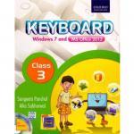 Keyboard Windows 7 and MS office 2013 Class 3 By Sangeeta Panchal