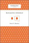 Managing Oneself (Harvard Business Review Classics) 1st Edition Book by Peter Ferdinand Drucker