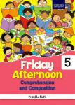Oxford Friday Afternoon Comprehension and Composition Class 5 Book by Pratibha Nath
