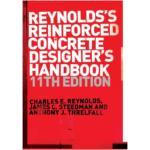 Reynolds's Reinforced Concrete Designer's Handbook by Charles E. Reynolds