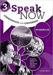 Speak Now 3: Workbook by Oxford University Press
