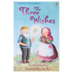 Usborne First Reading Level 1 The Three Wishes – Lesley Sims