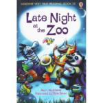 Usborne Very First Reading: Book 10 – Late Night at the Zoo – Mairi Mackinnon