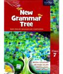 The New Grammar Tree Basic English Grammar and Composition Class 7 Book – Beena Sugathan