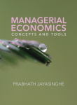 Managerial Economics: Concepts and Tools Book by Prabhath Jayasinghe