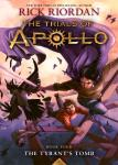 The Trials of Apollo Book-4 : The Tyrant's Tomb by Rick Riordan