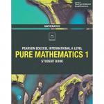 Edexcel International A Level Mathematics Pure Mathematics 1 Student Book