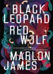 The Dark Star Trilogy : Black Leopard, Red Wolf Book by Riverhead Books