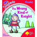 Oxford Reading Tree : Level 4 : Songbirds : The Wrong Kind of Knight