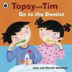 Topsy And Tim : Go To The Dentist