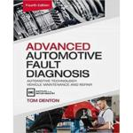 Advanced Automotive Fault Diagnosis Automotive Technology : Vehicle Maintenance and Repair