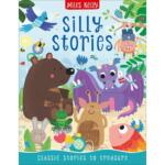 Silly Stories By Miles Kelly