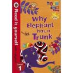 Read it yourself with Ladybird Level 1 – Tinga Tinga Tales : Why Elephant Has a Trunk